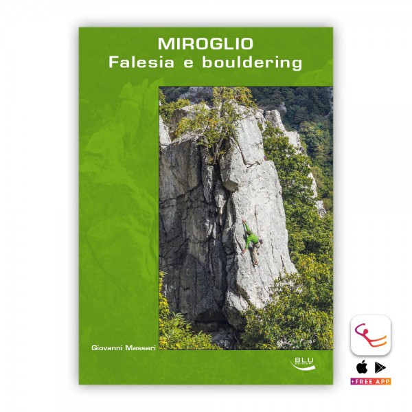 Miroglio: Sport Climbing and Bouldering Guidebook