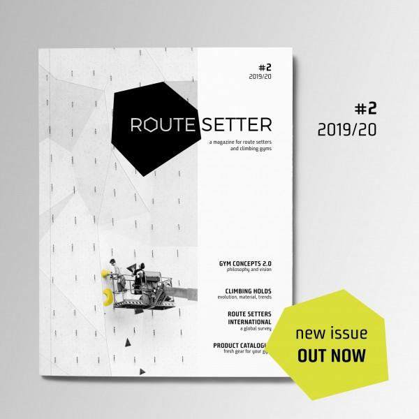 Route Setter Magazine #2 – das Fachmagazin für die Kletterhallen Branche