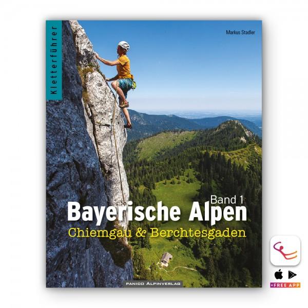 Bayerische Alpen Band 1: Kletterführer Sportklettern