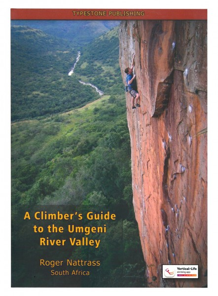 A Climber's Guide To The Umgeni River Valley