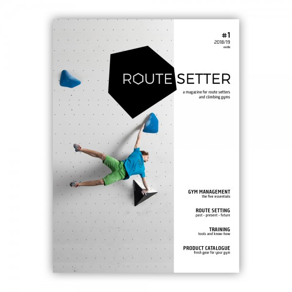 Route Setter #1 – a new business magazine for the indoor climbing industry