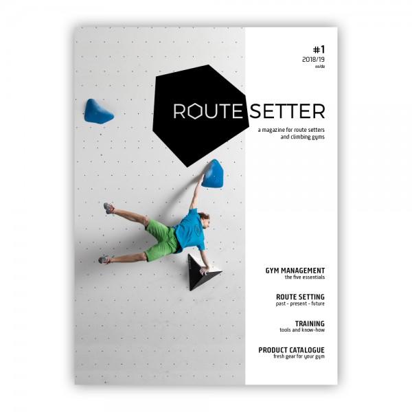 Route Setter #1 – ein neues Business Magazin für die Kletterhallenbranche