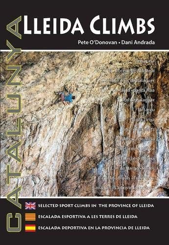 Tarragona Climbs: Sport Climbing Guidebook