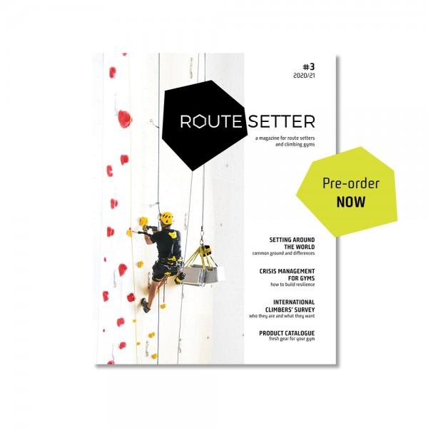 PRE ORDER Route Setter Magazine #3 – das Fachmagazin für die Kletterhallen Branche